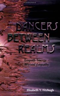 dancers-between-realms-empath-energy-beyond-empathy-elisabeth-y-fitzhugh-paperback-cover-art
